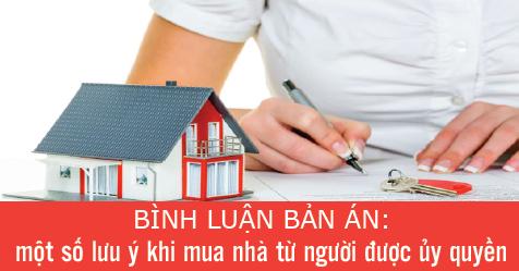Một số lưu ý khi mua nhà từ người được ủy quyền