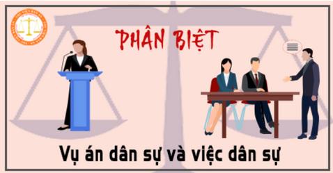 Phân biệt vụ án dân sự và việc dân sự