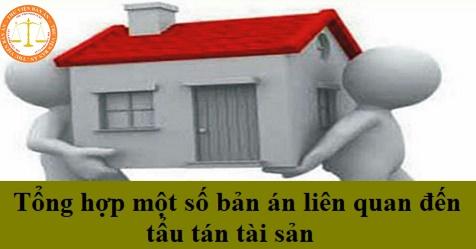 Tổng hợp một số bản án liên quan đến tẩu tán tài sản