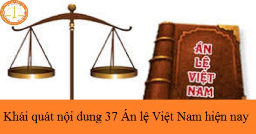 Khái quát nội dung 37 Án lệ Việt Nam hiện nay