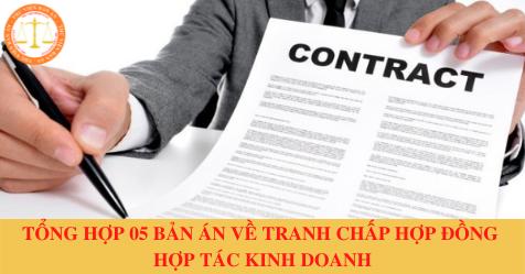 Tổng hợp 05 bản án về tranh chấp hợp đồng hợp tác kinh doanh