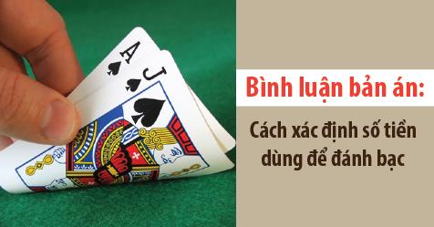 Cách xác định số tiền dùng để đánh bạc