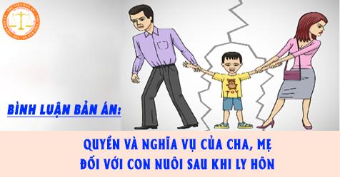 Quyền và nghĩa vụ của cha, mẹ đối với con nuôi sau khi ly hôn
