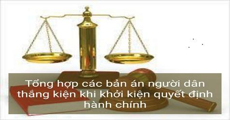 Tổng hợp các bản án người dân thắng kiện khi khởi kiện quyết định hành chính